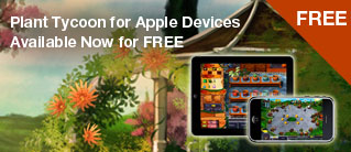 Plant Tycoon for your Apple Devices